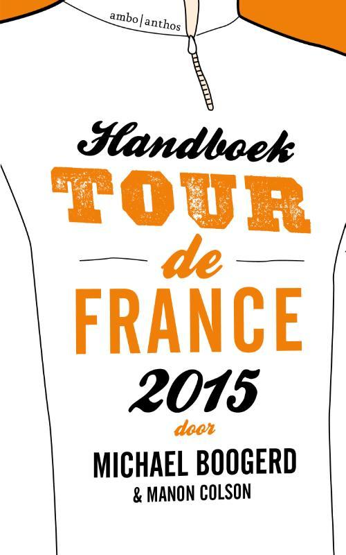 Handboek Tour de France 2015 - Michael Boogerd