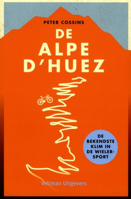 Alpe D'Huez - Peter Cossins
