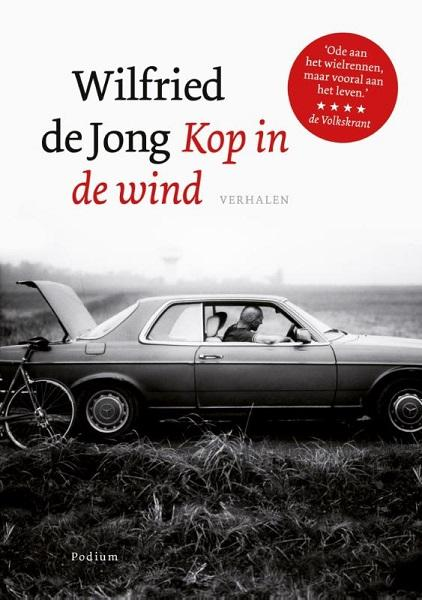 Kop in de wind - Wilfried de Jong